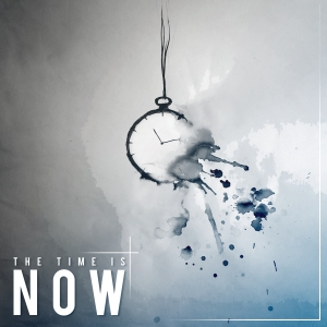 The Time is Now Cover (more text shadow)